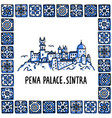portugal landmarks set the pena palace palacio vector image