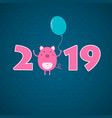 2019 new year card with pig vector image