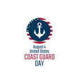 coast guard day august 4 holiday concept vector image vector image