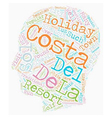 The Costas of Andalucia text background wordcloud vector image vector image