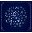 Let it snow Handwritten lettering Christmas and vector image