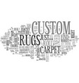 What do custom rugs have to offer text word cloud