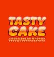 bright banner tasty cake with glossy font vector image