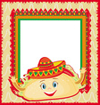 funny Tacos Character Mexican frame card vector image