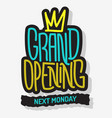 grand opening lettering type design message vect vector image