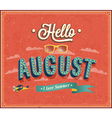 Hello august typographic design vector image