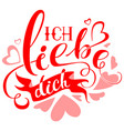 ich liebe dich text translation from german vector image
