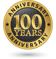 100 years anniversary gold label vector image vector image