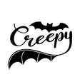 creepy lettering vector image vector image