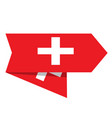 flag of switzerland on a label vector image vector image