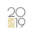 graduate class 2019 text for graduation vector image