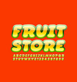 logo fruit store with decorative font vector image vector image