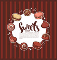 sweets shop background for your confectionery vector image