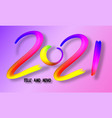 2021 lettering colorful watercolor or oil paint vector image
