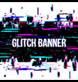 creative of glitch style vector image