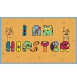 I am Hipster Unusual artistic font vector image vector image
