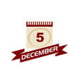 5 december calendar with ribbon vector image