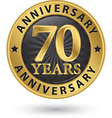 70 years anniversary gold label vector image vector image