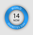 global diabetes day concept background realistic vector image