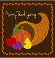 happy thanksgiving with cornucopia vector image vector image