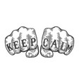 keep calm tattoo fist sketch vector image vector image