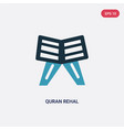 two color quran rehal icon from religion-2 vector image vector image