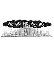 artistic drawing of city covered by smog and hc vector image vector image