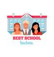 best teachers people work in education building vector image vector image