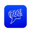 boo comic text speech bubble icon digital blue vector image vector image