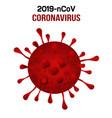 coronavirus 2019-ncov novel icon vector image