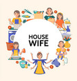 flat housewife round concept vector image