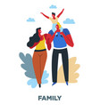 human need family and love social value parents vector image vector image