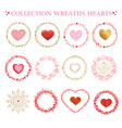 set frames made from hearts collection wreaths vector image