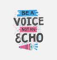 voice not echo vector image vector image