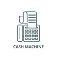 cash machine line icon cash machine vector image vector image