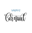 february - carnival - hand lettering vector image