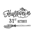 halloween lettering with date and broom vector image vector image