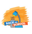lamp and color pencils back to school vector image