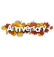 Anniversary banner with maple leaves vector image vector image