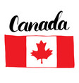 canada hand drawn flag with maple leaf vector image