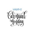 february 12 - carnival - hand lettering vector image vector image