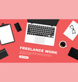 freelancer workspace workspace in top view vector image vector image