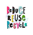 reduce reuse recycle shirt print quote lettering vector image