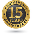 15 years anniversary gold label vector image vector image
