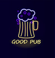 good pub beer neon sign poster vector image