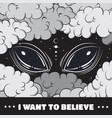 i want to believe quote typographical background vector image