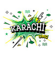karachi comic text in pop art style isolated on vector image vector image