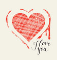 card with heart blood and inscription i love you vector image