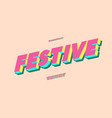 festive font 3d bold colorful style vector image