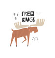free hugs hand drawn lettering quote and cute vector image vector image